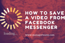 How To Save a Video From Facebook Messenger.